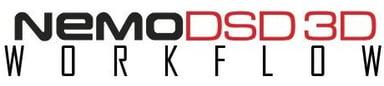 NemoDSD 3D workflow