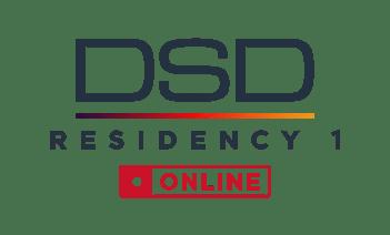 DSD Residency 1 Online program